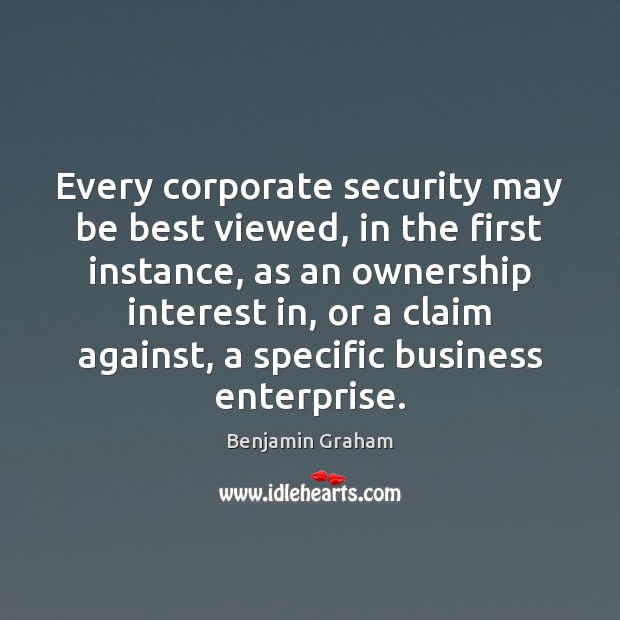 Image, Every corporate security may be best viewed, in the first instance, as