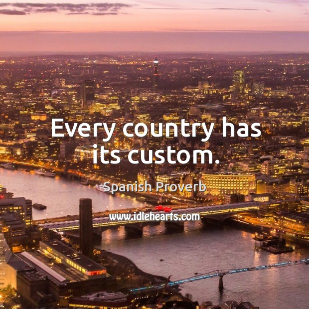 Image, Every country has its custom.