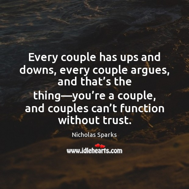 Every couple has ups and downs, every couple argues, and that's Image
