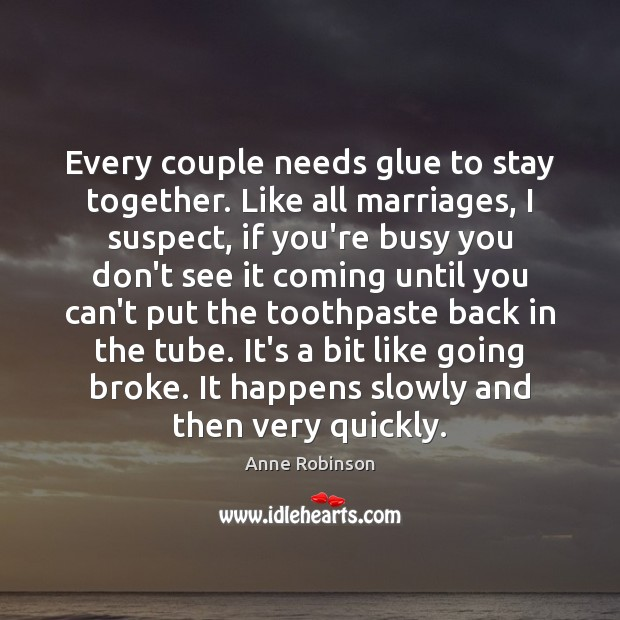 Every couple needs glue to stay together. Like all marriages, I suspect, Image