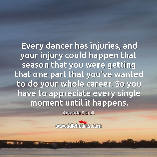 Image, Every dancer has injuries, and your injury could happen that season that