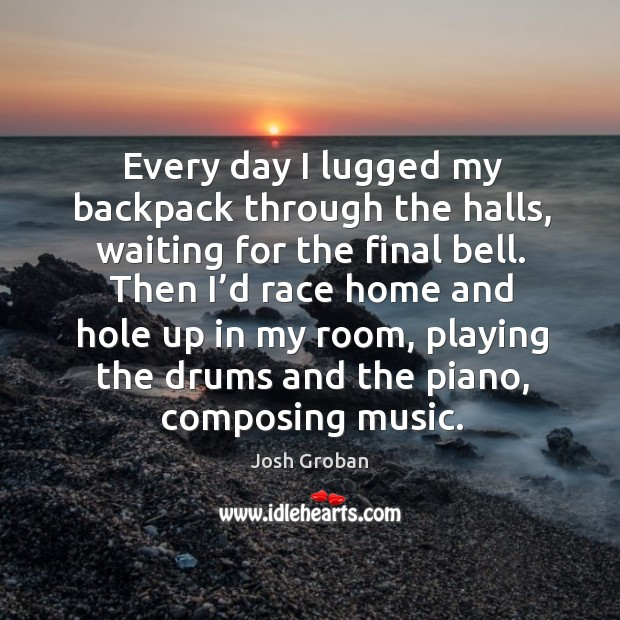 Every day I lugged my backpack through the halls, waiting for the final bell. Image