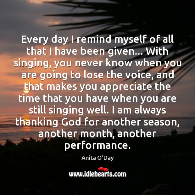 Image, Every day I remind myself of all that I have been given…