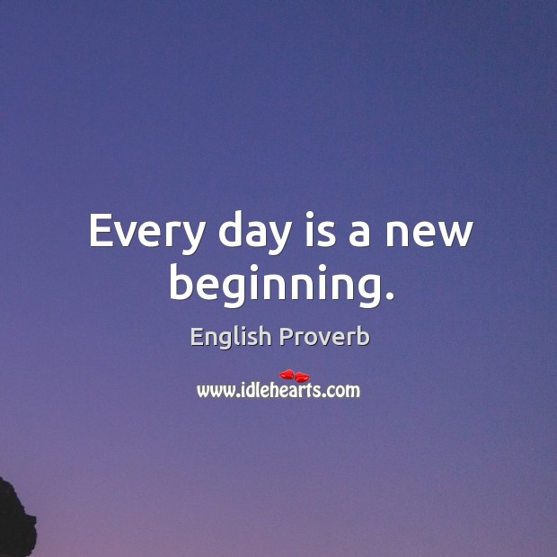 Image, Every day is a new beginning.