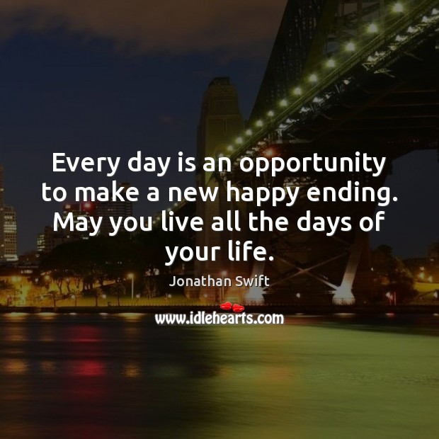 Every day is an opportunity to make a new happy ending. May Image
