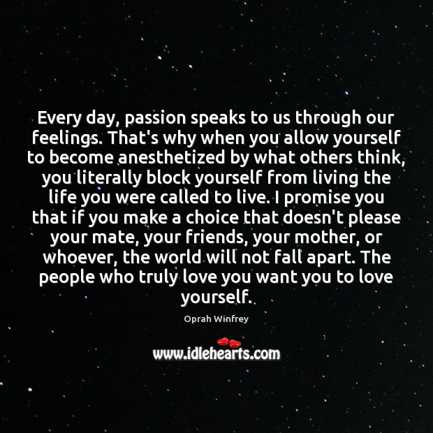 Every day, passion speaks to us through our feelings. That's why when Image