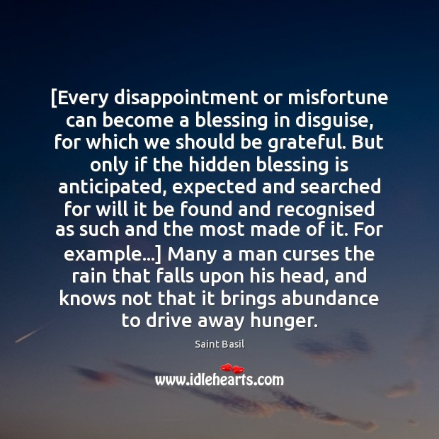 [Every disappointment or misfortune can become a blessing in disguise, for which Be Grateful Quotes Image