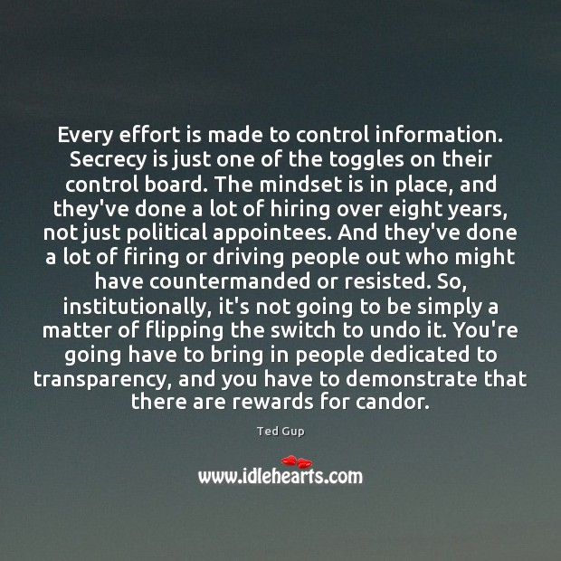 Image, Every effort is made to control information. Secrecy is just one of