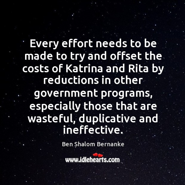 Image, Every effort needs to be made to try and offset the costs of katrina and rita by reductions in other government programs
