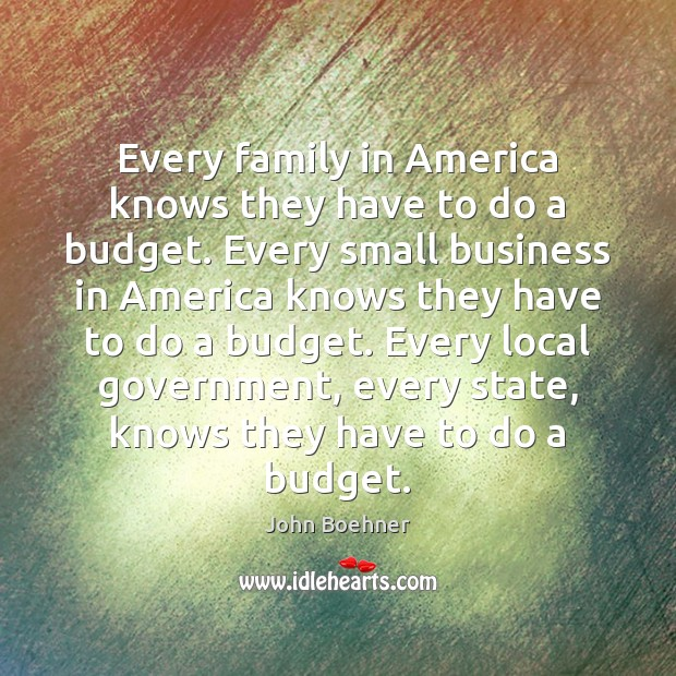 Every family in America knows they have to do a budget. Every Image