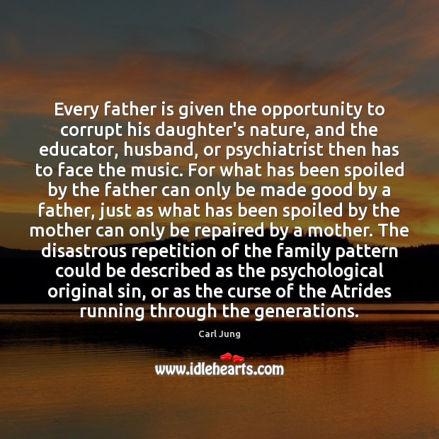 Every father is given the opportunity to corrupt his daughter's nature, and Image