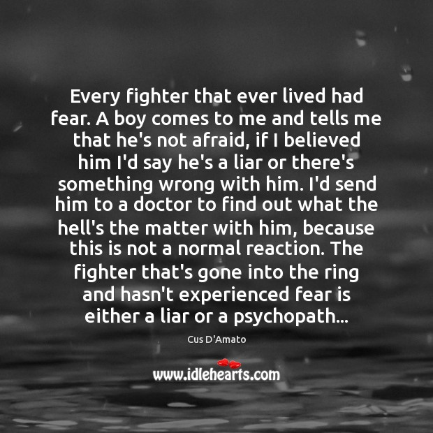 Every fighter that ever lived had fear. A boy comes to me Image