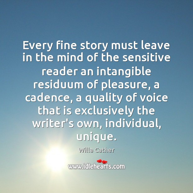 Image, Every fine story must leave in the mind of the sensitive reader