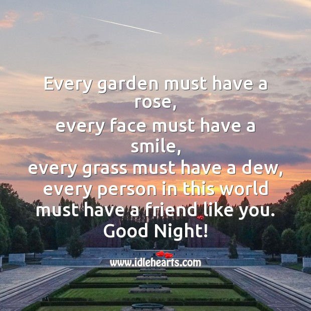 Every garden must have a rose. Good Night Messages Image
