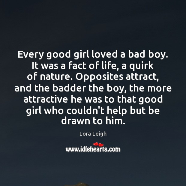 Every good girl loved a bad boy. It was a fact of Image