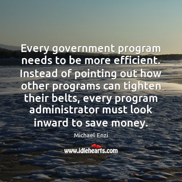 Image, Every government program needs to be more efficient. Instead of pointing out