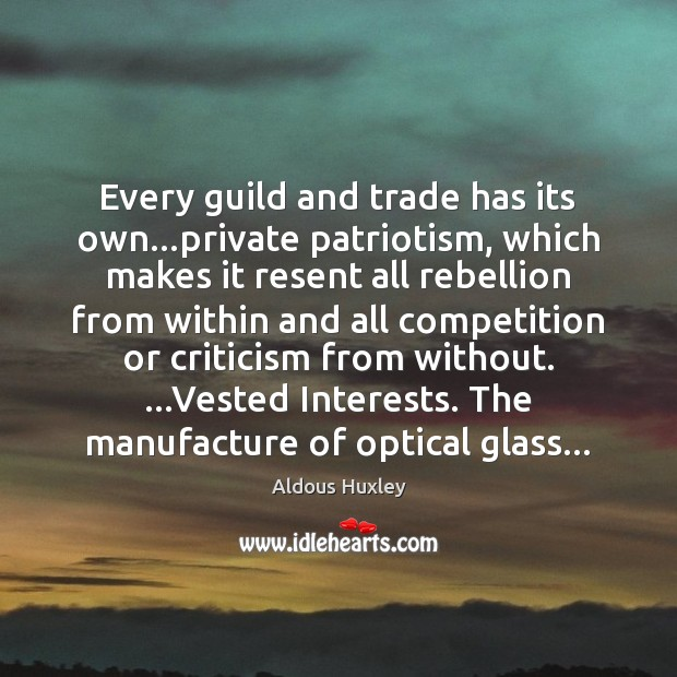 Image, Every guild and trade has its own…private patriotism, which makes it