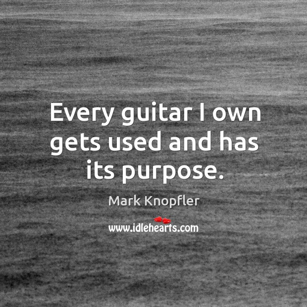 Every guitar I own gets used and has its purpose. Image