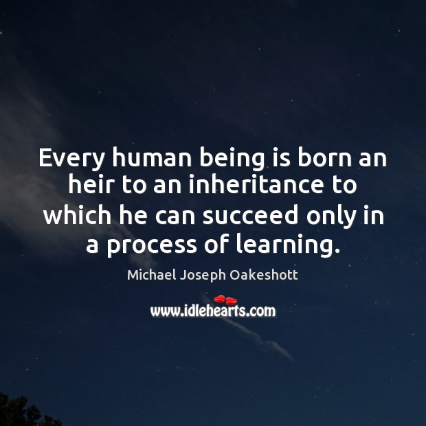 Every human being is born an heir to an inheritance to which Image