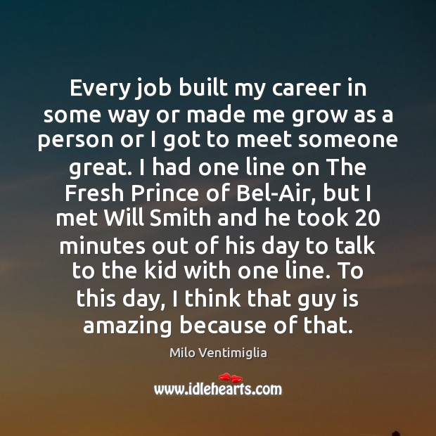 Every job built my career in some way or made me grow Image