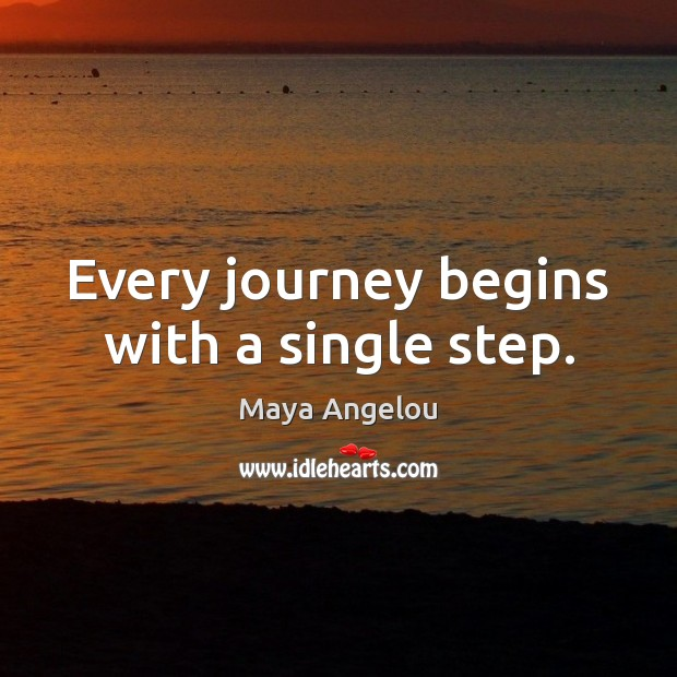Image, Every journey begins with a single step.