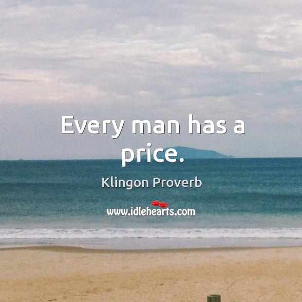 Every man has a price. Image