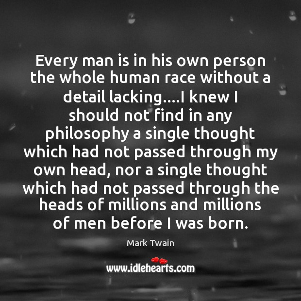 Every man is in his own person the whole human race without Image