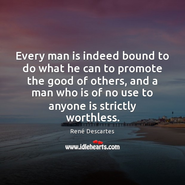 Every man is indeed bound to do what he can to promote Image