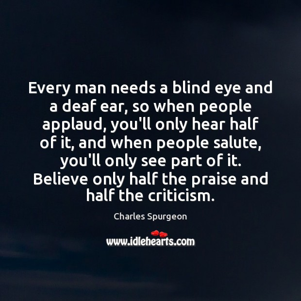 Every man needs a blind eye and a deaf ear, so when Image