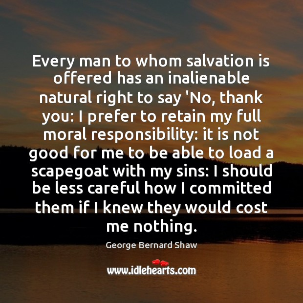 Image, Every man to whom salvation is offered has an inalienable natural right