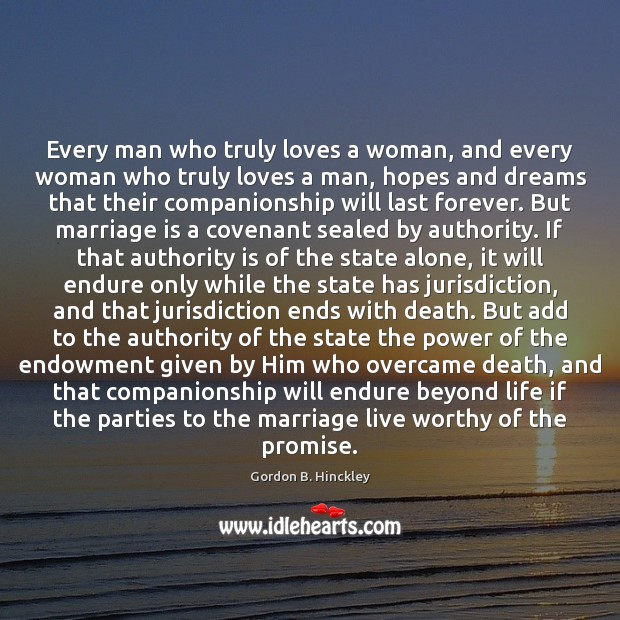 Every man who truly loves a woman, and every woman who truly Image
