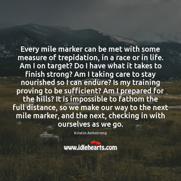 Every mile marker can be met with some measure of trepidation, in Image