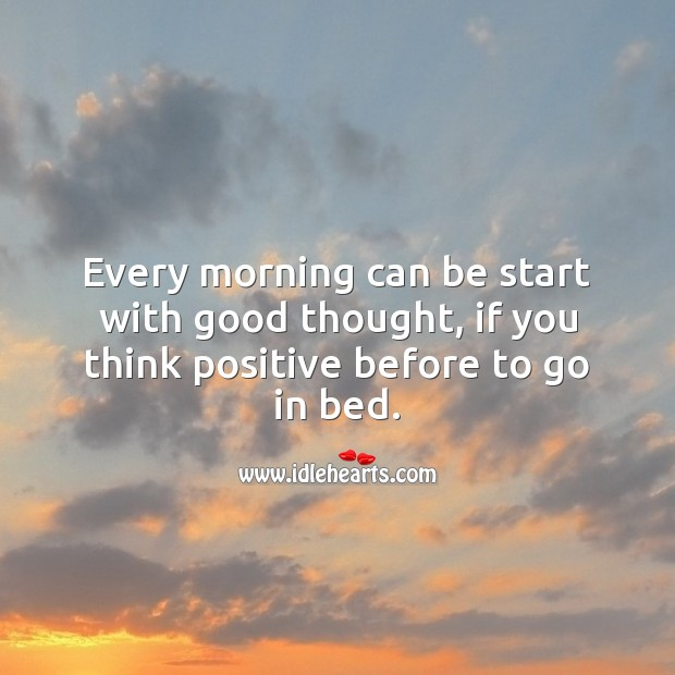 Every morning can be start with good thought Good Morning Messages Image