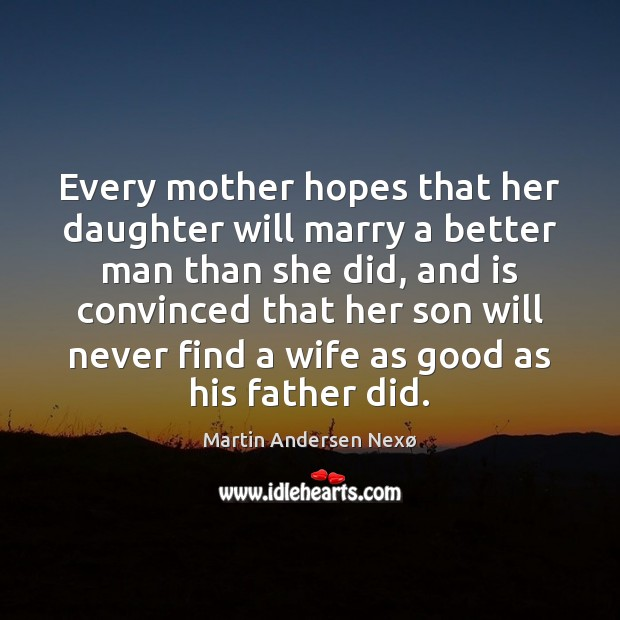 Image, Every mother hopes that her daughter will marry a better man than