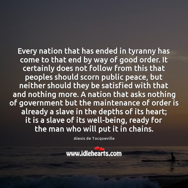 Image, Every nation that has ended in tyranny has come to that end