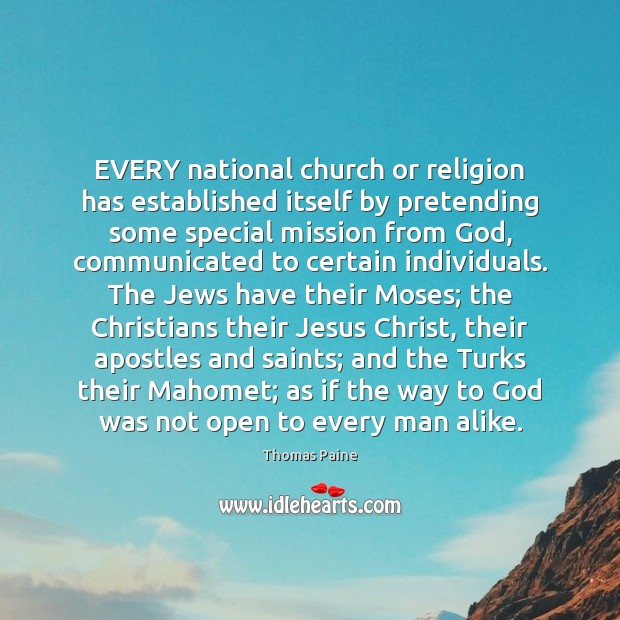 Image, EVERY national church or religion has established itself by pretending some special