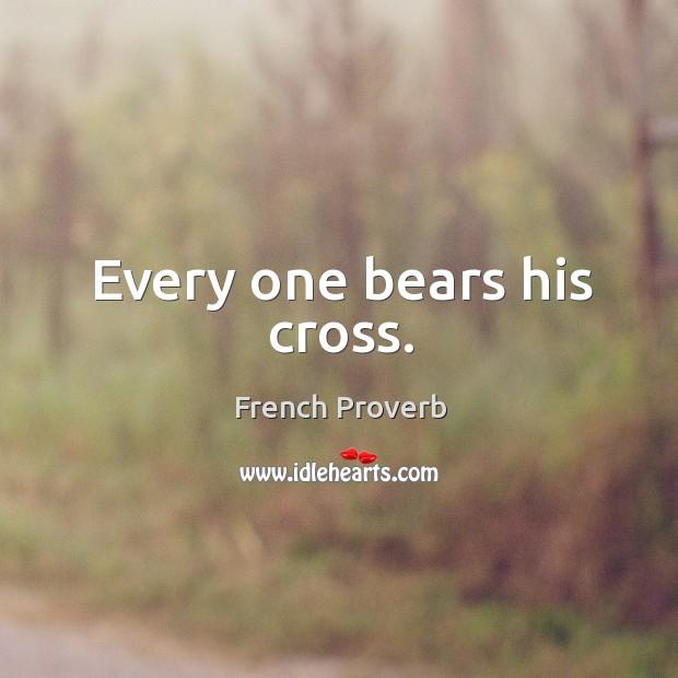 Image, Every one bears his cross.