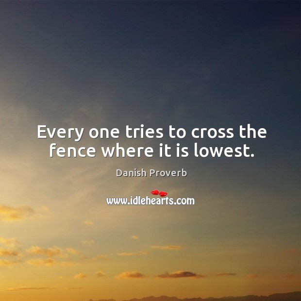 Image, Every one tries to cross the fence where it is lowest.