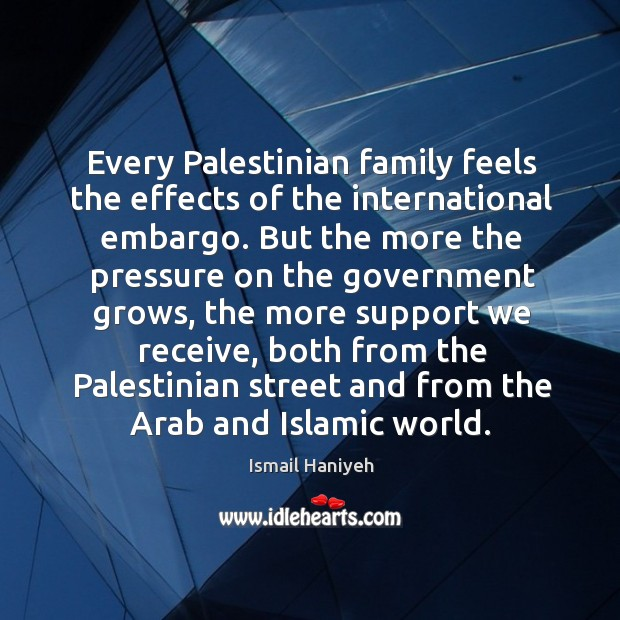 Every Palestinian family feels the effects of the international embargo. But the Image