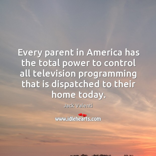 Every parent in america has the total power to control all television programming Image