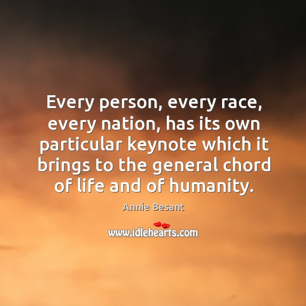 Every person, every race, every nation, has its own particular keynote which Image