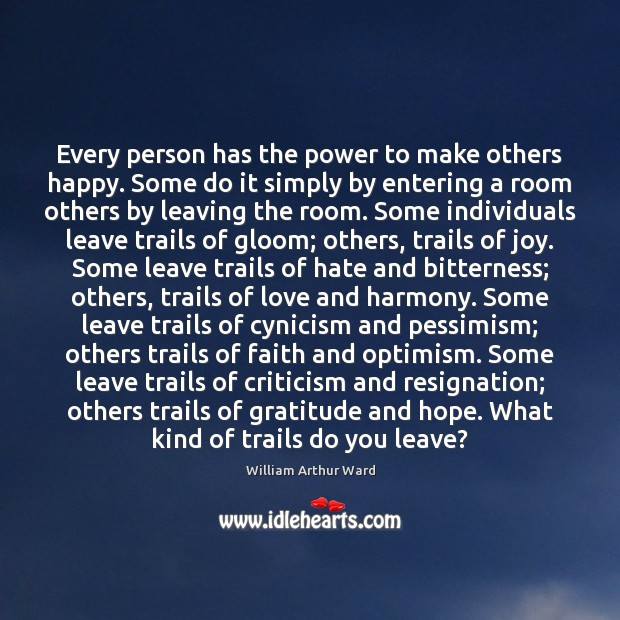 Image, Every person has the power to make others happy. Some do it