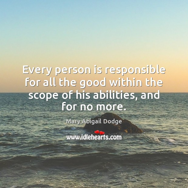 Every person is responsible for all the good within the scope of Image