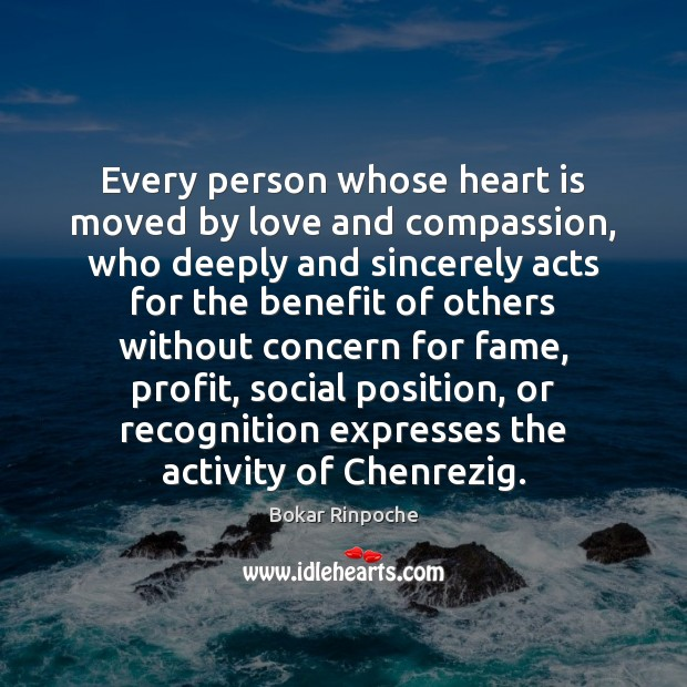 Image, Every person whose heart is moved by love and compassion, who deeply