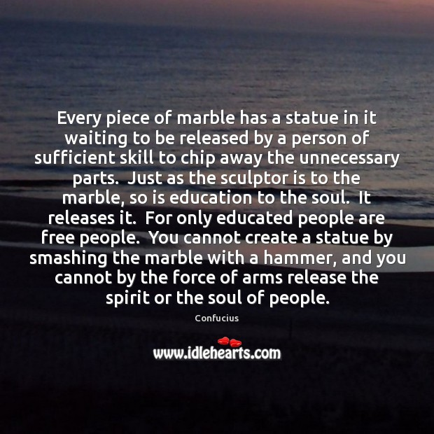 Every piece of marble has a statue in it waiting to be Image