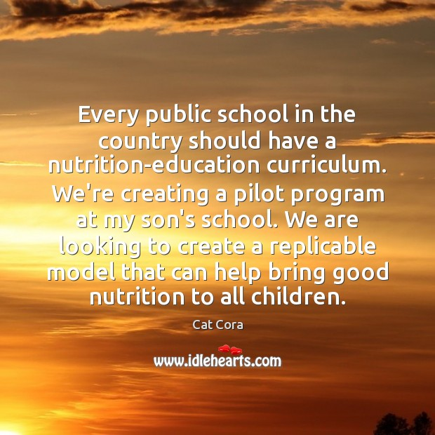 Image, Every public school in the country should have a nutrition-education curriculum. We're