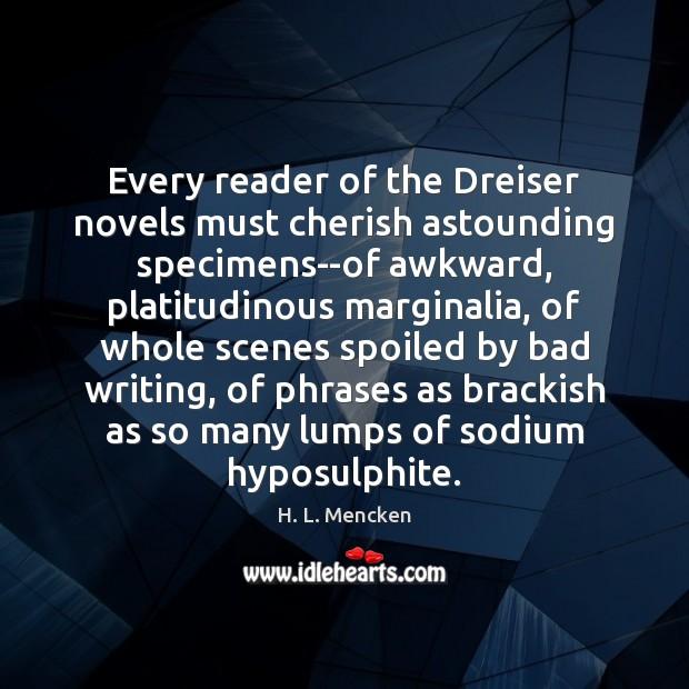 Image, Every reader of the Dreiser novels must cherish astounding specimens–of awkward, platitudinous