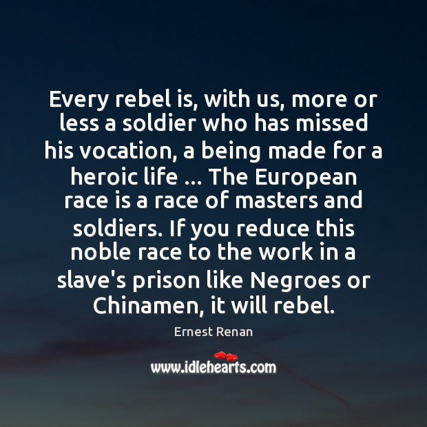 Every rebel is, with us, more or less a soldier who has Image