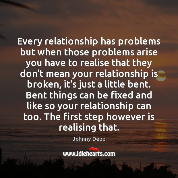 Image, Every relationship has problems but when those problems arise you have to