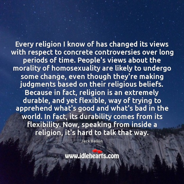 Image, Every religion I know of has changed its views with respect to